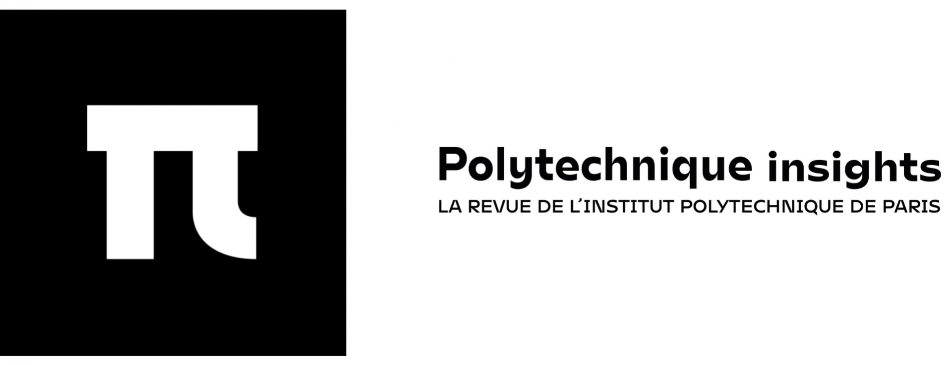 Polytechnique Insights: the new review of the Institut Polytechnique de Paris